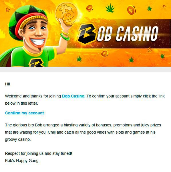 Confirm your registration at Bob Casino