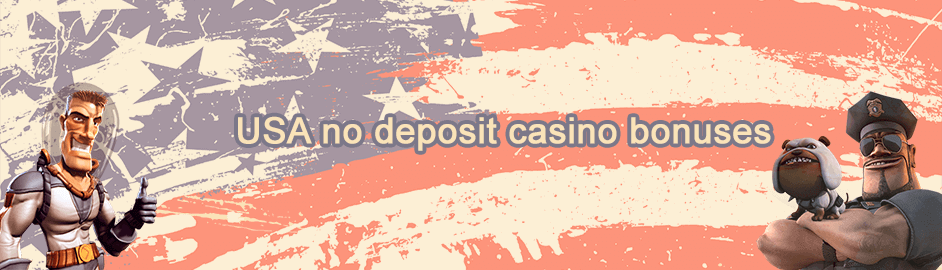 USA online casinos with no deposit bonuses