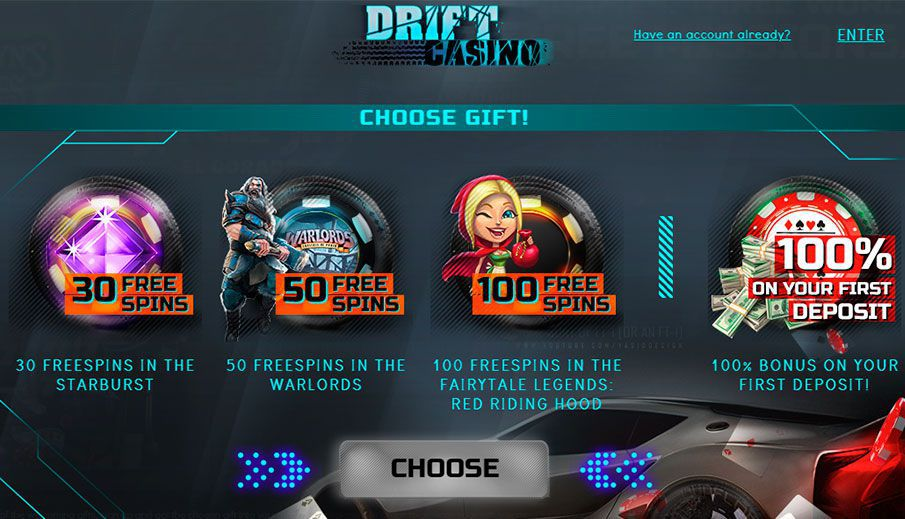 Choose a gift for registration at Drift Casino